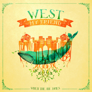 West My Friend CD