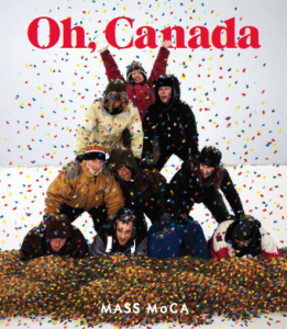 "The ""Oh, Canada"" exhibition catalogue"