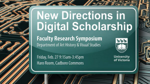 Faculty Research Symposium looks at digital scholarship