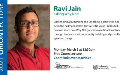 Orion Lecture Series: Ravi Jain