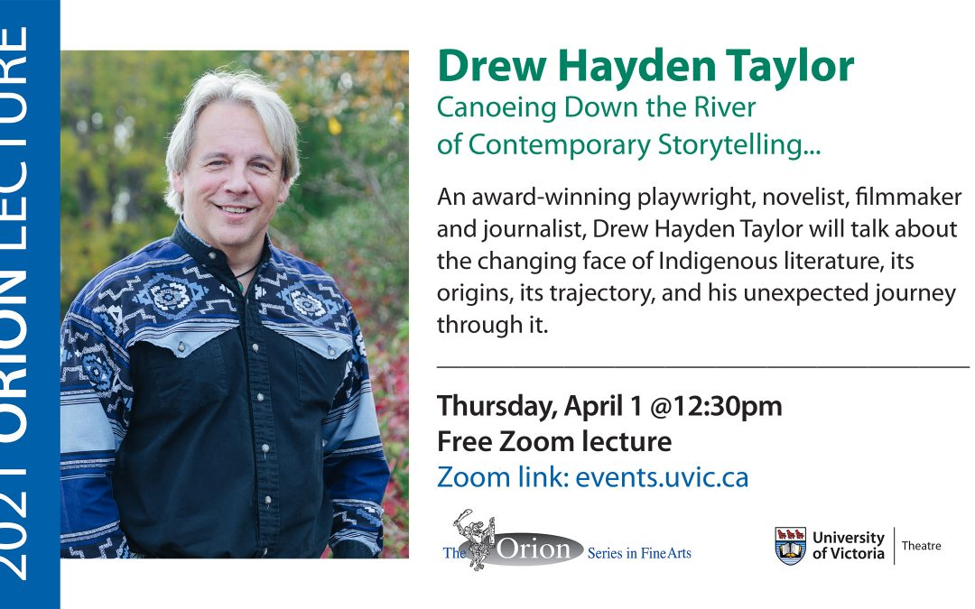 Orion Lecture Series: Drew Hayden Taylor