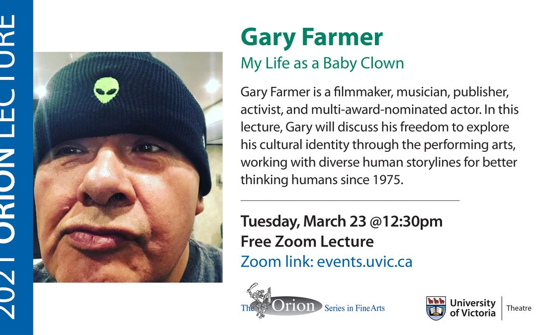 Orion Lecture Series: Gary Farmer
